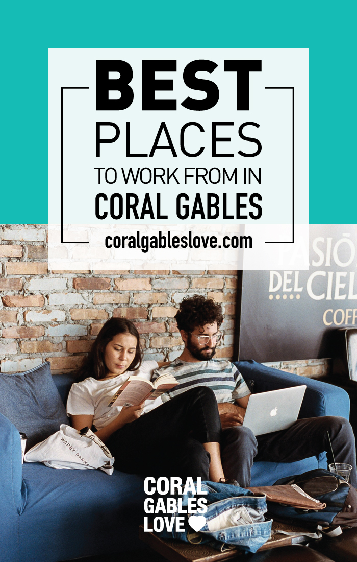 Best Coffe Shops and coworking spaces to work from in Coral Gables.