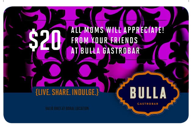 Bulla in Coral Gables will be giving all the dining mothers a $20 gift certificate on Mother's Day.