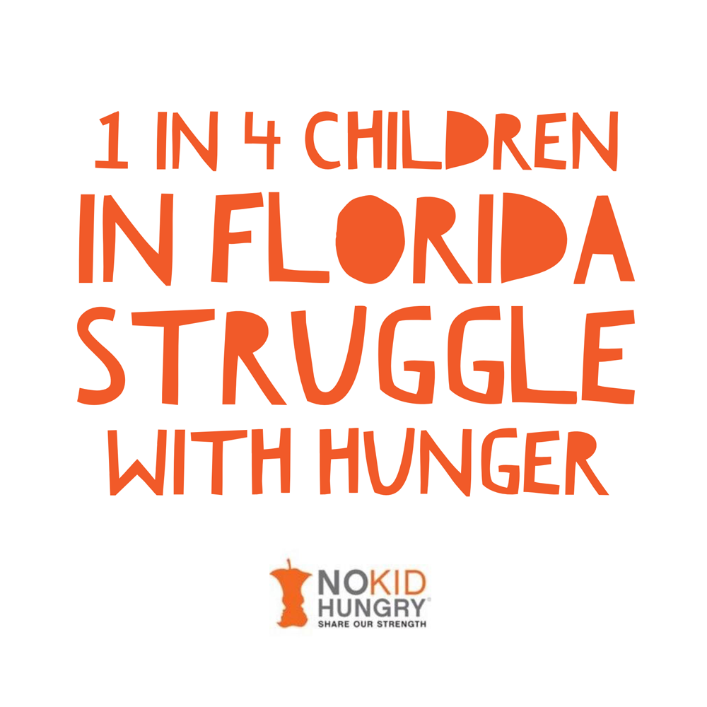 1 in 4 children in florida struggle with hunger. Support the No Kid Hungry organization by attending the Taste of The Nation food festival with proceeds benefiting No Kid Hungry.