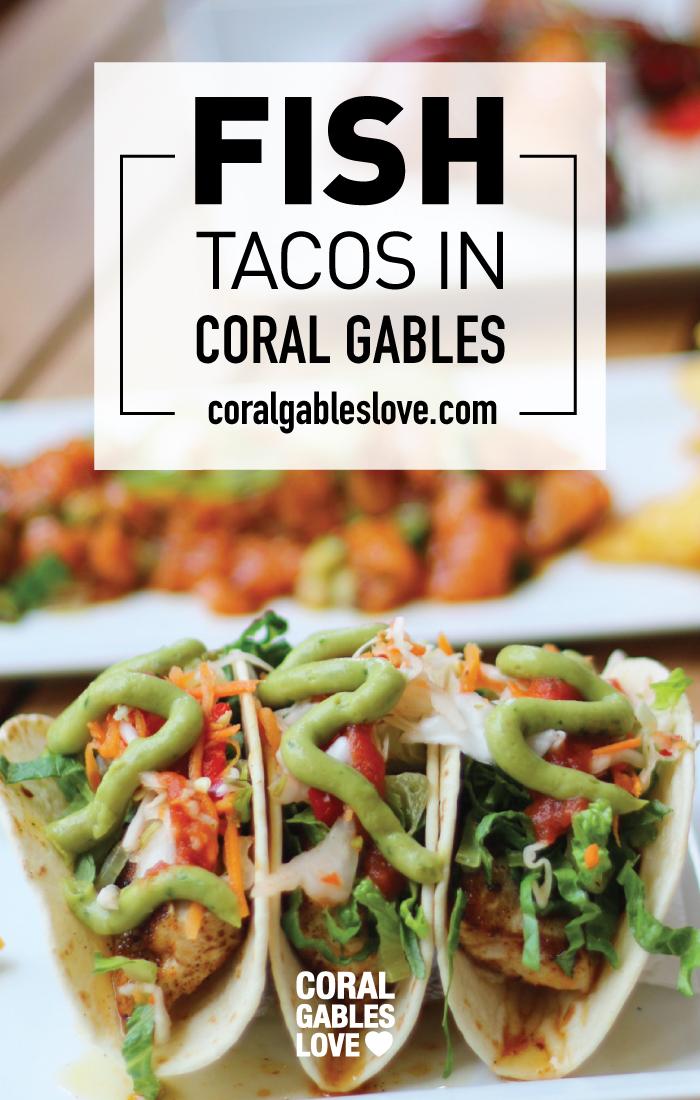 Fish Tacos in Coral Gables, Florida. Miami restaurants.