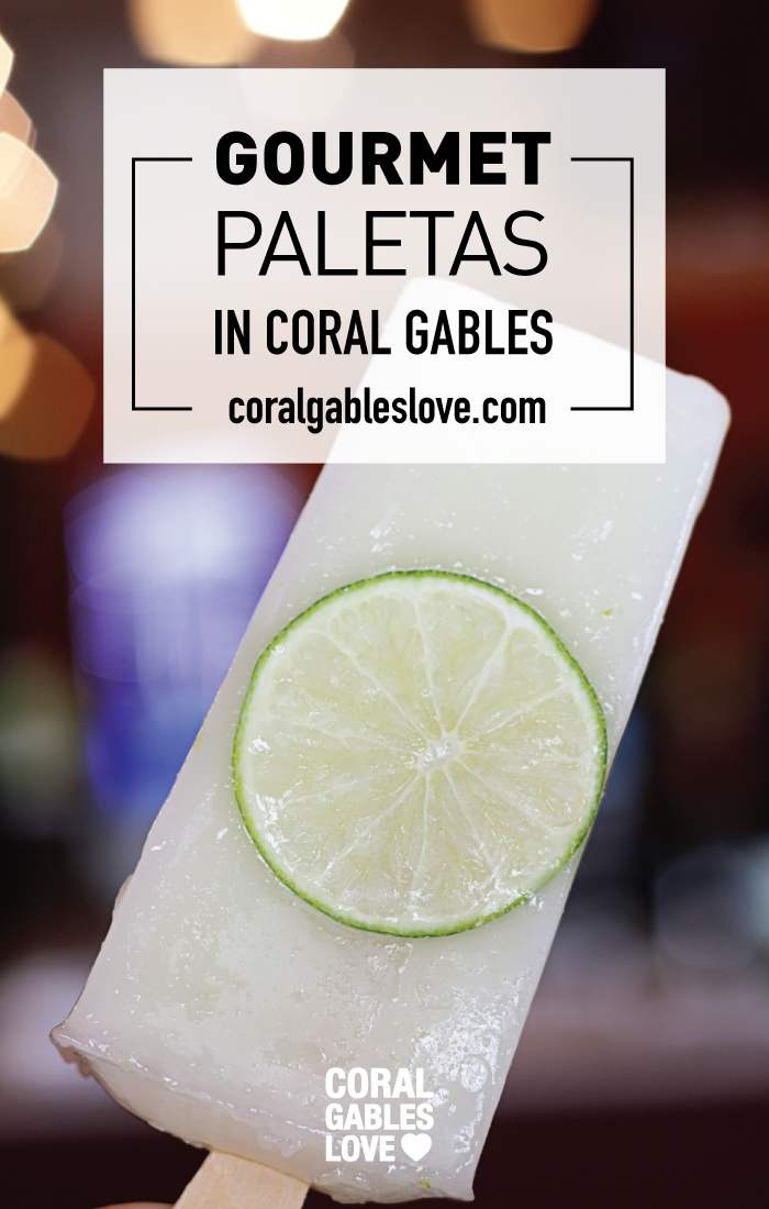 Gourmet Popsicles (Paletas) in Coral Gables, Florida. Miami yummies and restaurants