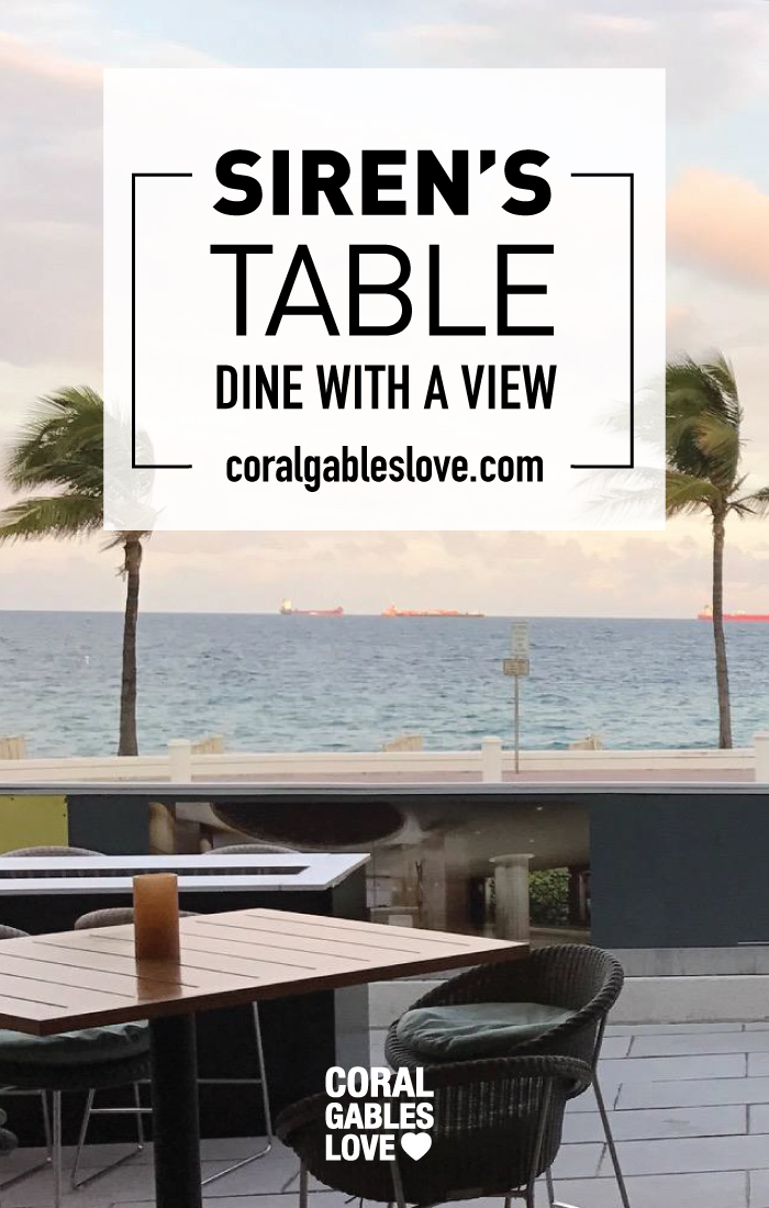 Sirens Table Ft. Lauderdale Restaurant with a view