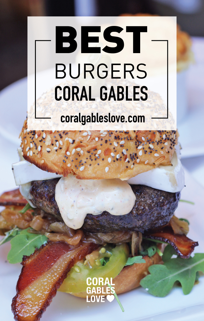 Best burgers in Coral Gables, Florida near Miami.