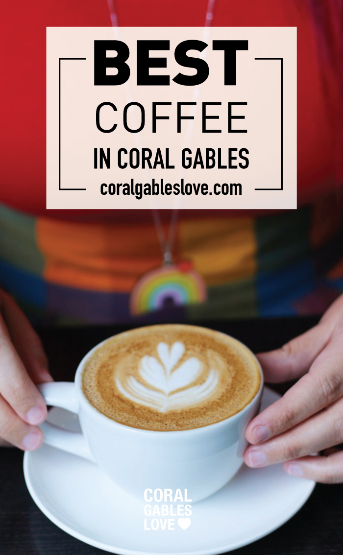 Best coffee shop in Coral Gables, Florida - Miami