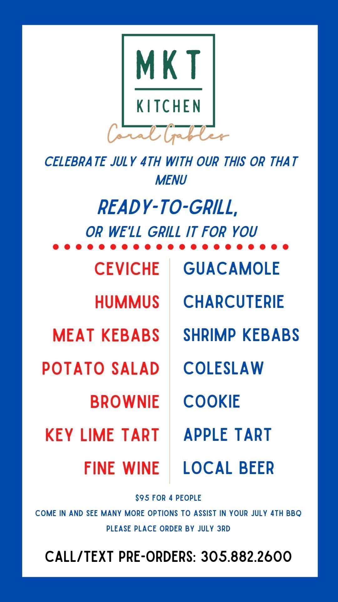 MKT Kitchen Coral Gables restaurant 4th of july menu
