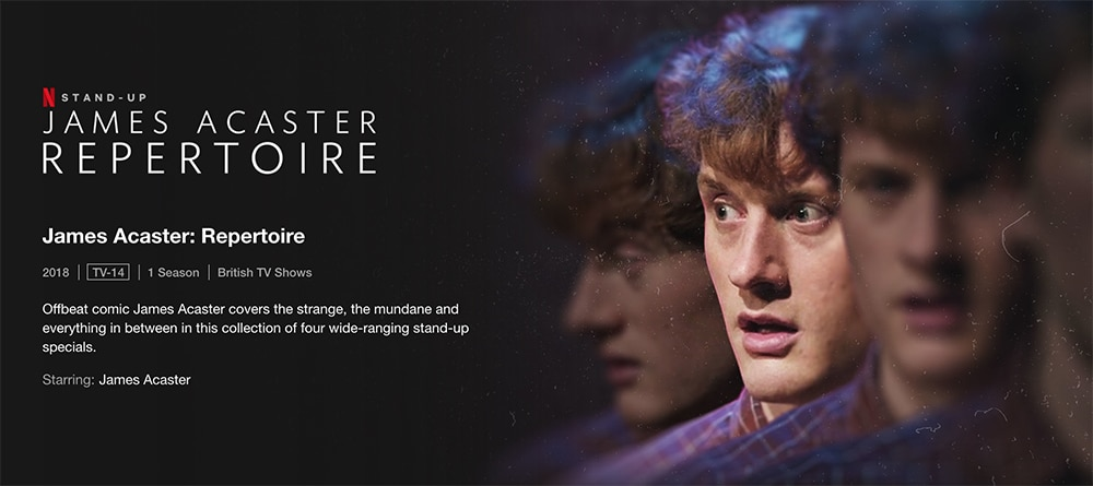 Must-Watch Comedy Stand up Specials To Watch on Netflix - James Acaster: Repertoire