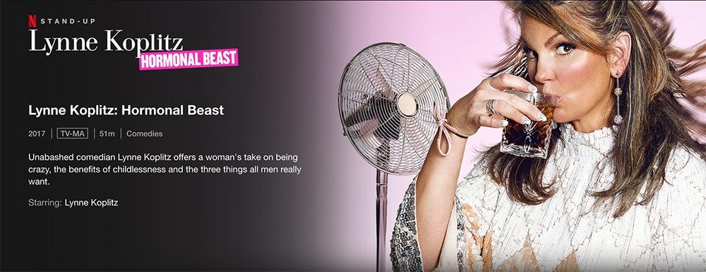 Must-Watch Comedy Stand up Specials To Watch on Netflix - Lynne Koplitz: Hormonal Beast