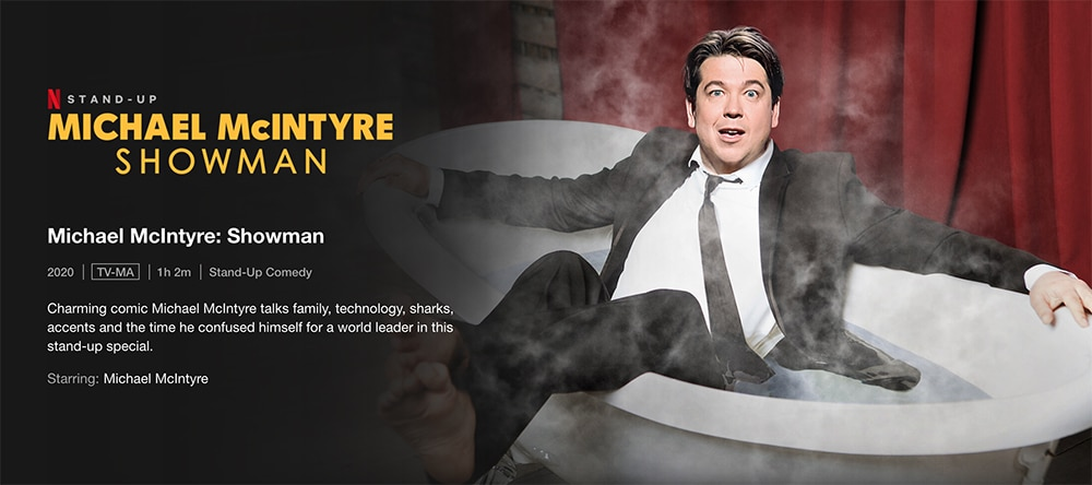 Must-Watch Comedy Stand up Specials To Watch on Netflix -Michael McIntyre: Showman