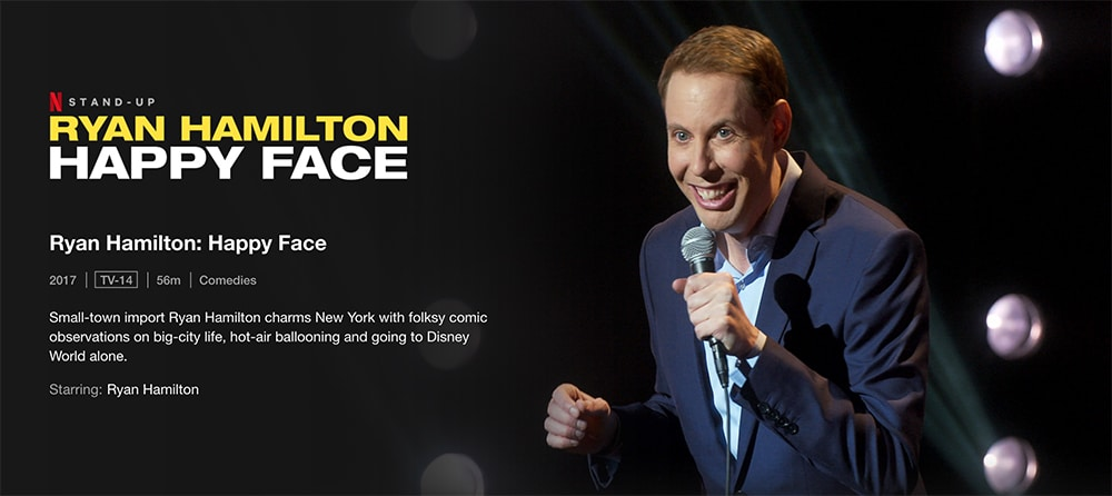 Must-Watch Comedy Stand up Specials To Watch on Netflix Ryan Hamilton: Happy Face