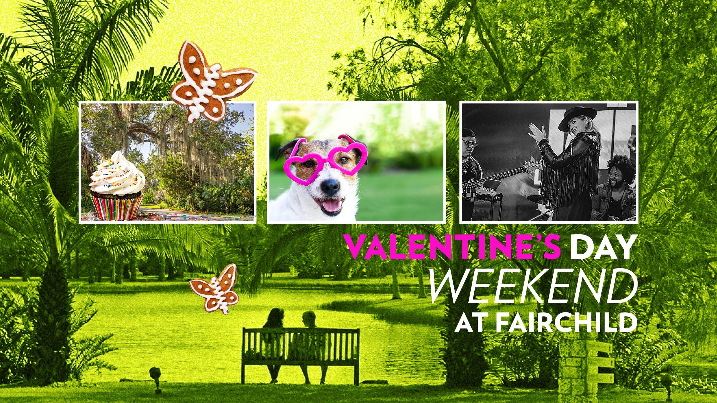 Valentines weekend 2020 at fairchild gardens